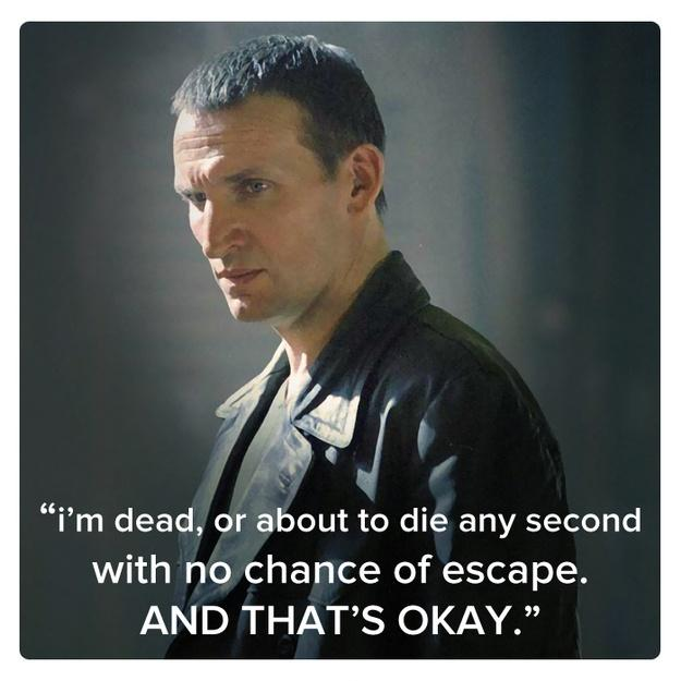 I'm dead, or about to die any second with no chance of escape. And that's okay Picture Quote #1