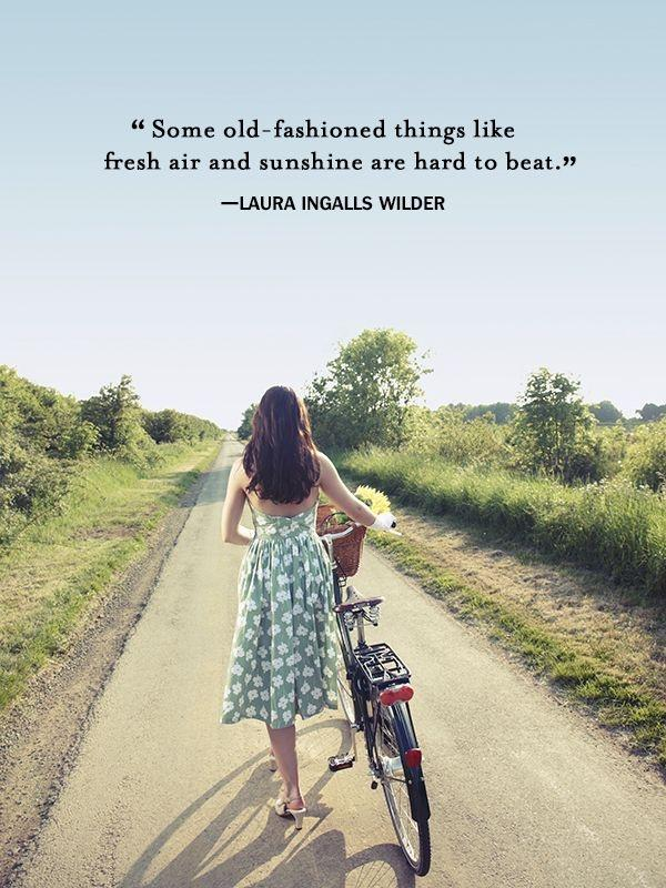 Some old fashioned things like fresh air and sunshine are hard to beat Picture Quote #1