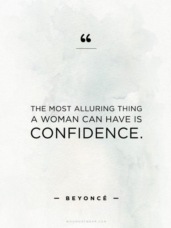 The most alluring thing a woman can have is confidence Picture Quote #1