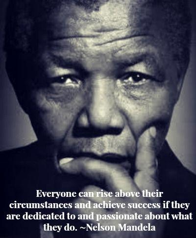 Everyone can rise above their circumstances and achieve success if they are dedicated to and passionate about what they do Picture Quote #1