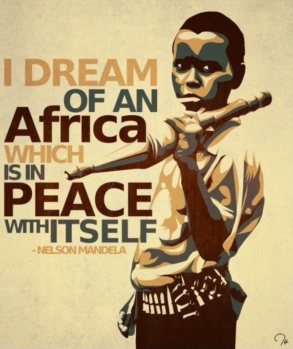 I dream of an Africa which is in peace with itself Picture Quote #2