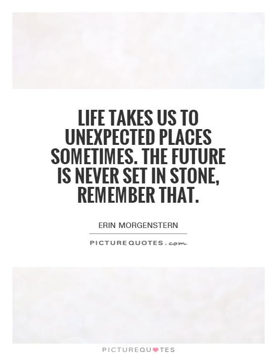 Beau Life Takes Us To Unexpected Places Sometimes. The Future Is Never Set In  Stone, Remember That