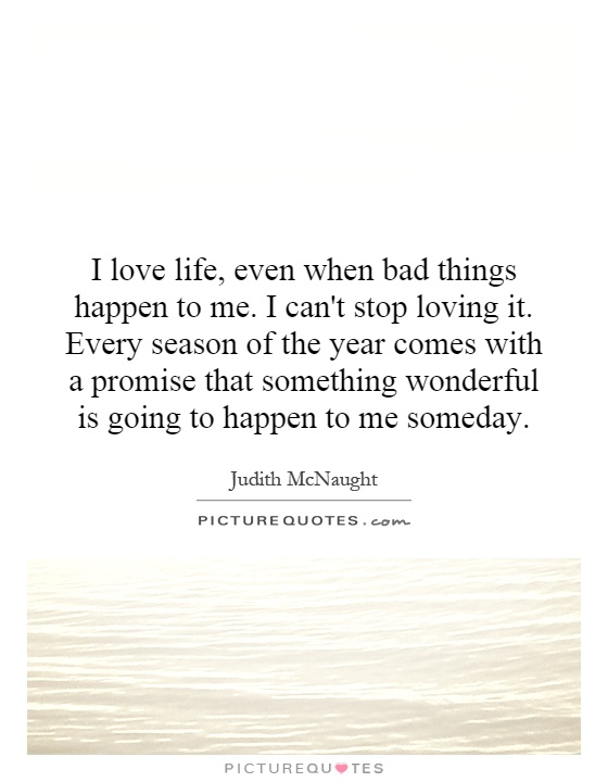 I Like Things To Happen Quote: Judith McNaught Quotes. QuotesGram