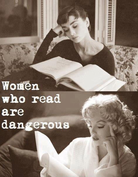 Women who read are dangerous Picture Quote #1