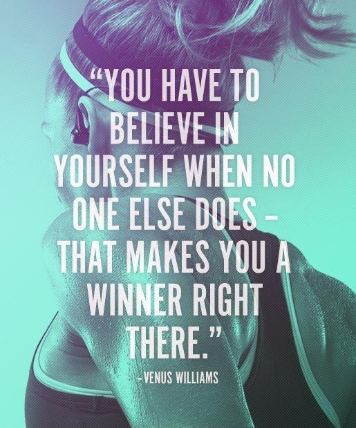 You have to believe in yourself when no one else does. That makes you a winner right there Picture Quote #1