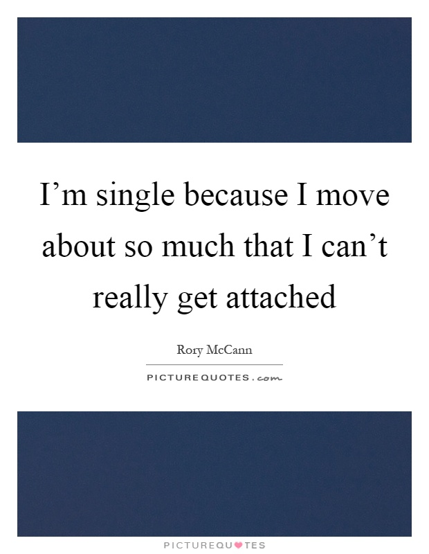 Im Single Because Quotes I'm single because I m...