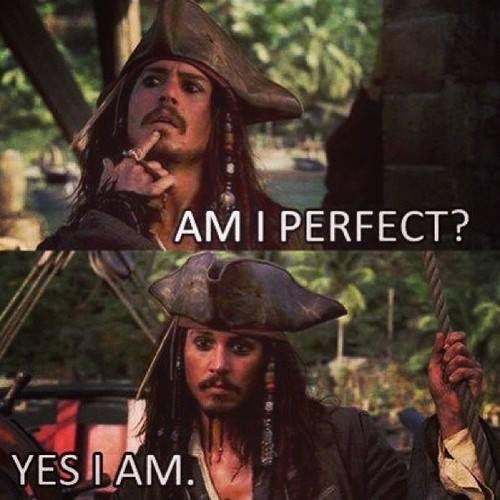 Am I perfect? Yes I am Picture Quote #1