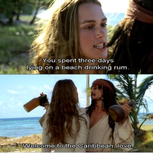 You spent three days lying on a beach drinking rum. Welcome to the Caribbean, love Picture Quote #1