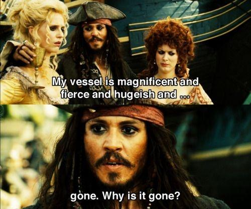 My vessel is magnificent and fierce and hugeish and... gone. Why is it gone? Picture Quote #1