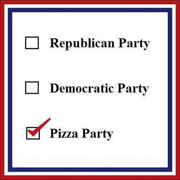 Republican Party. Democratic Party. Pizza Party Picture Quote #1