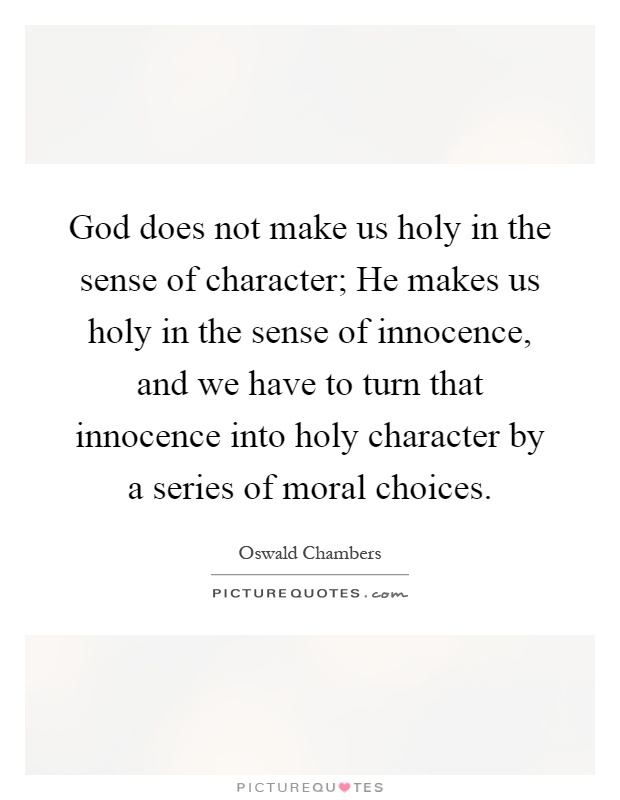 god knows the ethical decisions we Is there any way to know the difference between right and wrong we believe that in its pages god has revealed the distinguishing between morality and ethics.