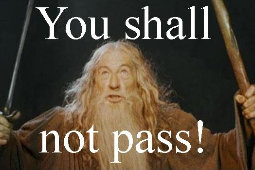 You shall not pass Picture Quote #1