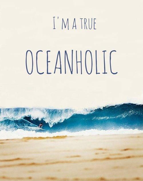 I'm a true oceanholic Picture Quote #1