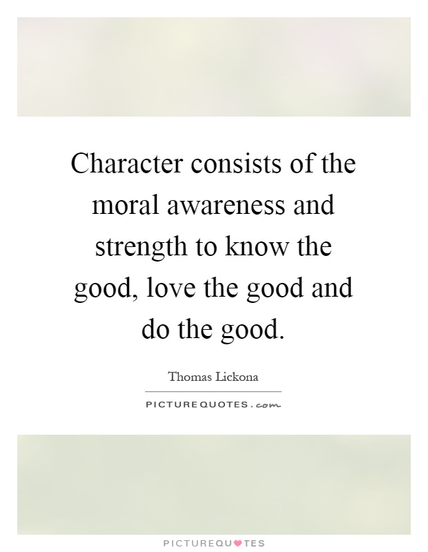 moral awareness Moral judgment one must never fail to pronounce moral judgment nothing can corrupt and disintegrate a culture or a man's character as thoroughly as does the.