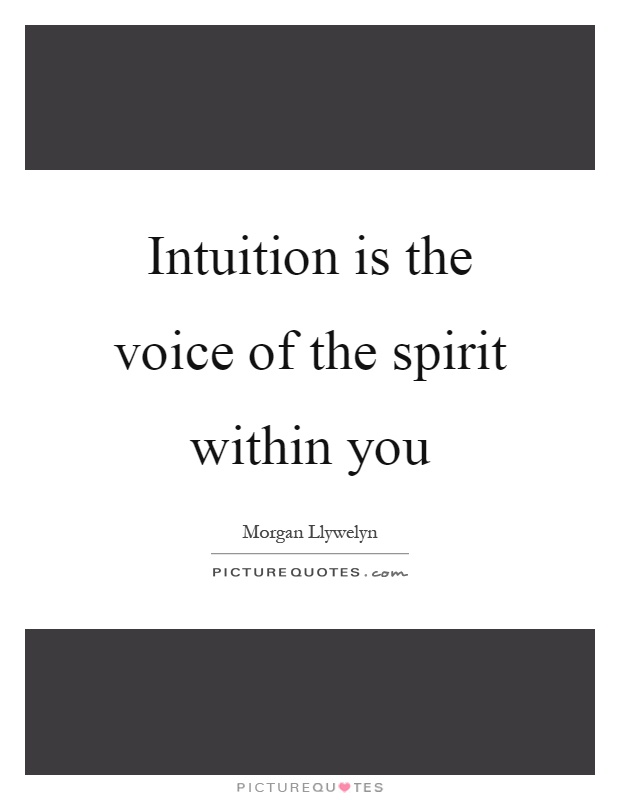 Intuition is the voice of the spirit within you Picture Quote #1