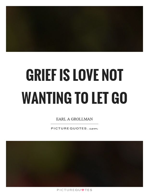 how to let go of grief