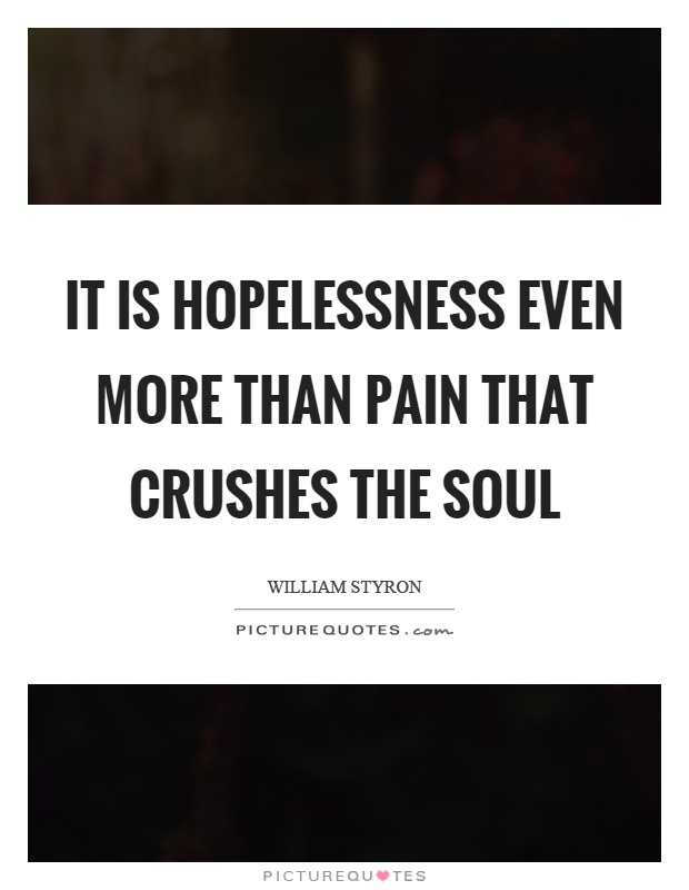 Hopelessness Quotes & Sayings | Hopelessness Picture Quotes