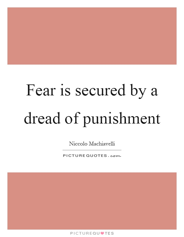 Fear is secured by a dread of punishment Picture Quote #1