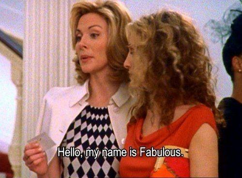 Hello, my name is fabulous Picture Quote #1