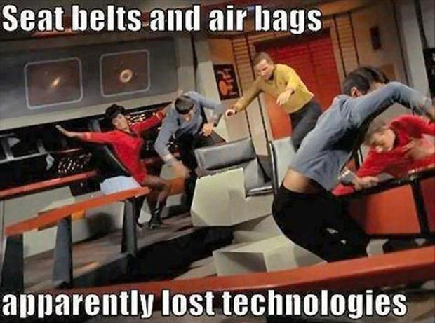 Seat belts and air bags.. apparently lost technologies Picture Quote #1
