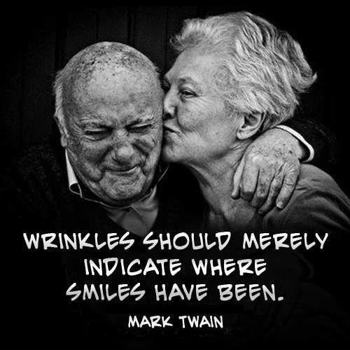Wrinkles should merely indicate where smiles have been Picture Quote #1