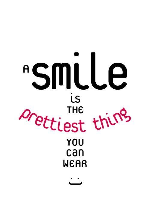 A smile is the prettiest thing you can wear Picture Quote #2