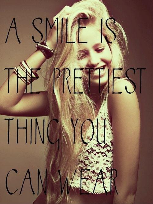 A smile is the prettiest thing you can wear Picture Quote #3