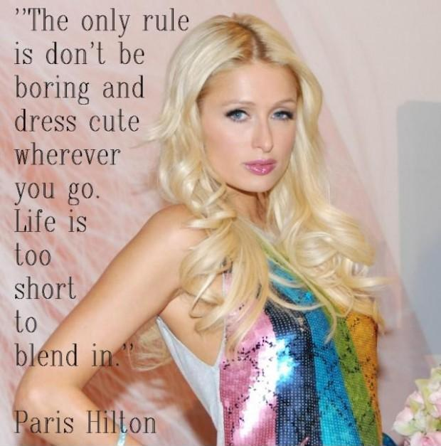 The only rule is don't be boring and dress cute wherever you go. Life is too short to blend in Picture Quote #1
