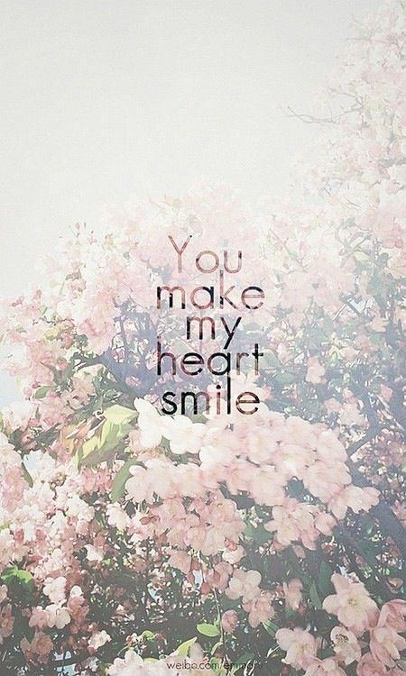 You make my heart smile | Picture Quotes