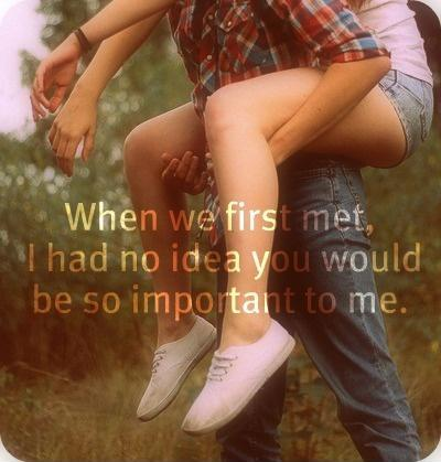 When we first met, i had no idea you would be so important to me Picture Quote #1