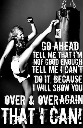 Go ahead. Tell me that i'm not good enough. Tell me I can't do it, because I will show you over and over again that i can Picture Quote #1