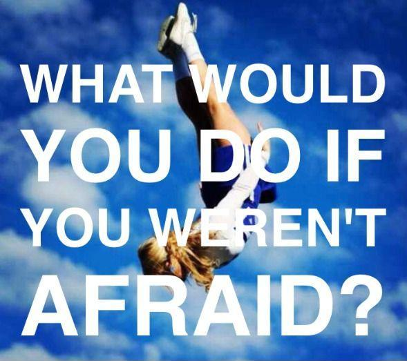 What would you do if you weren't afraid? Picture Quote #2