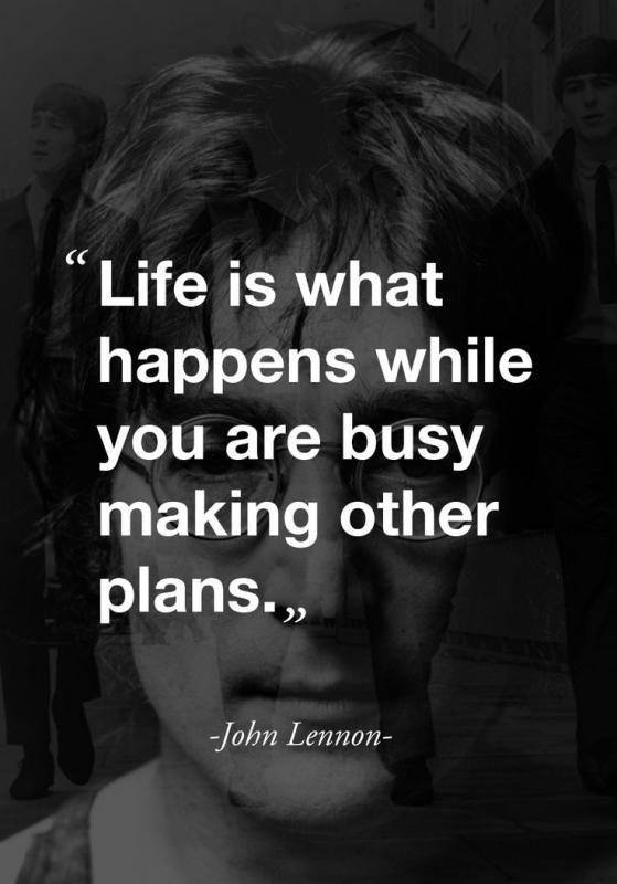 Life is what happens while you are busy making other plans Picture Quote #2
