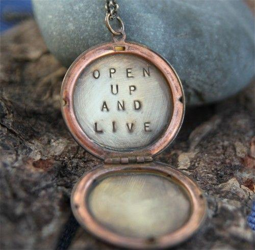 Open up and live Picture Quote #1