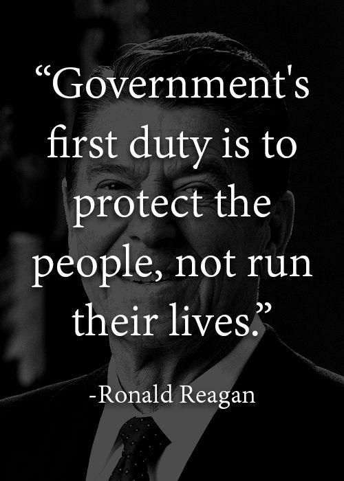 Government's first duty is to protect the people, not run their lives Picture Quote #2