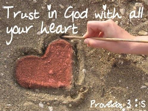Trust in God with all your heart Picture Quote #1
