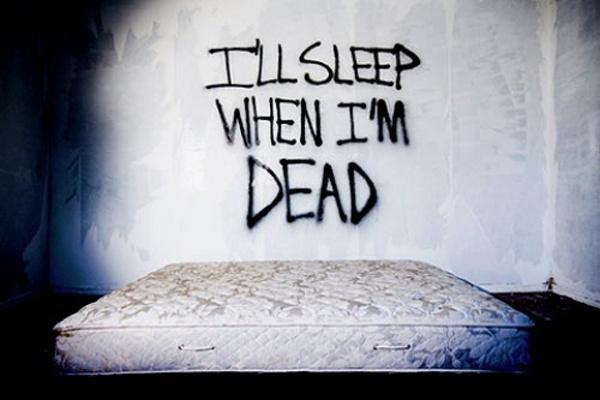 I'll sleep when i'm dead Picture Quote #2