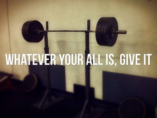 Whatever your all is, give it Picture Quote #1