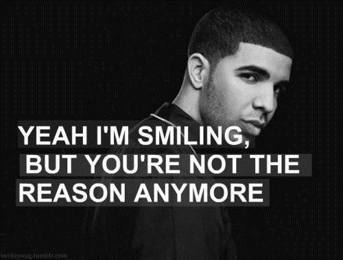 Yeah i'm smiling, but you're not the reason anymore Picture Quote #1