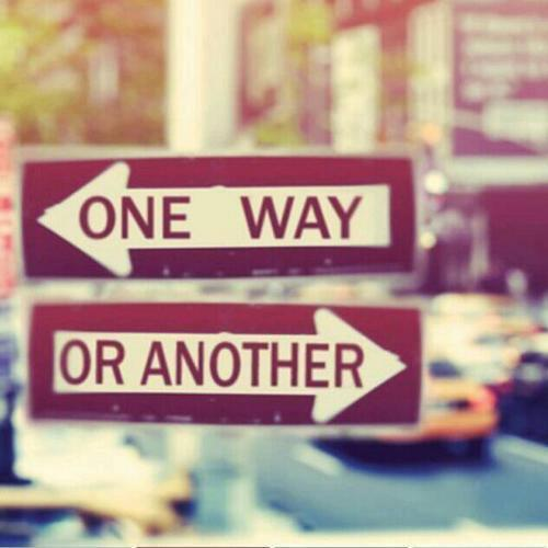 One way. Or another Picture Quote #1