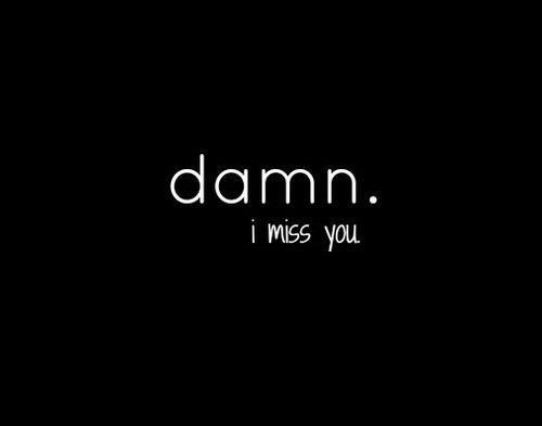 I Miss You Quotes | I Miss You Sayings | I Miss You ...