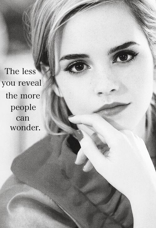 The less you reveal the more people can wonder Picture Quote #1
