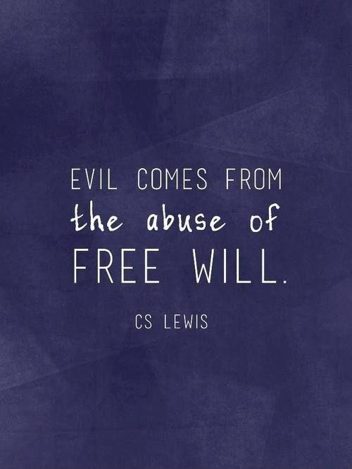 Evil comes from the abuse of free will Picture Quote #1