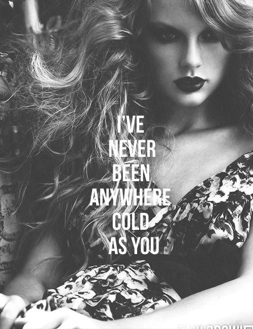 I've never been anywhere as cold as you Picture Quote #1