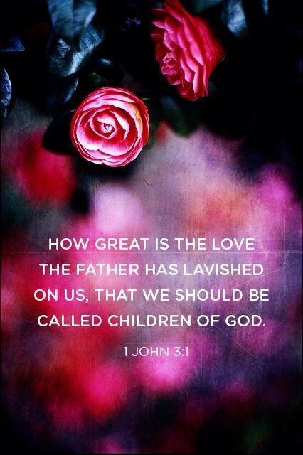 how great is the love the father has lavished on us that