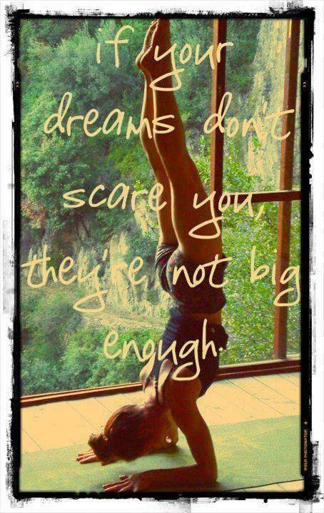 If your dreams don't scare you, they're not big enough Picture Quote #1
