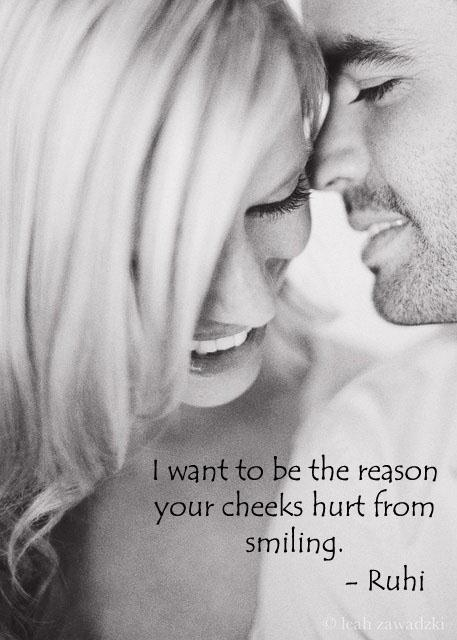 I want to be the reason your cheeks hurt from smiling Picture Quote #1
