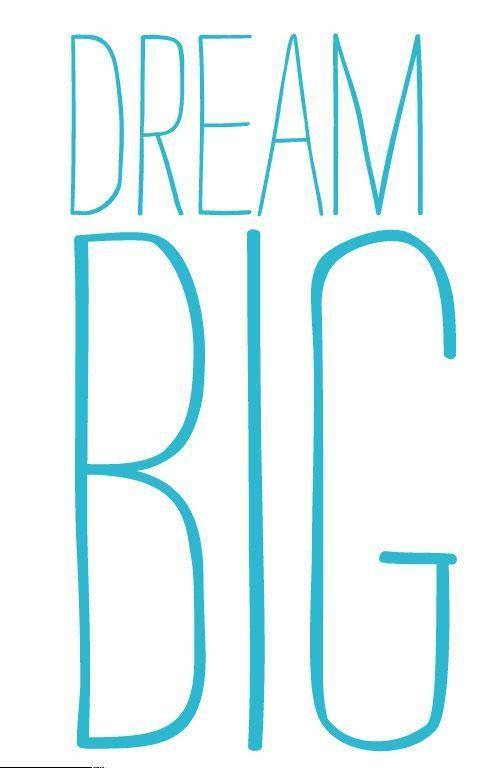 Dream big Picture Quote #1