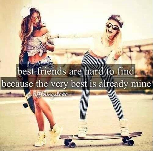 Best friends are hard to find because the very best is already mine Picture Quote #1