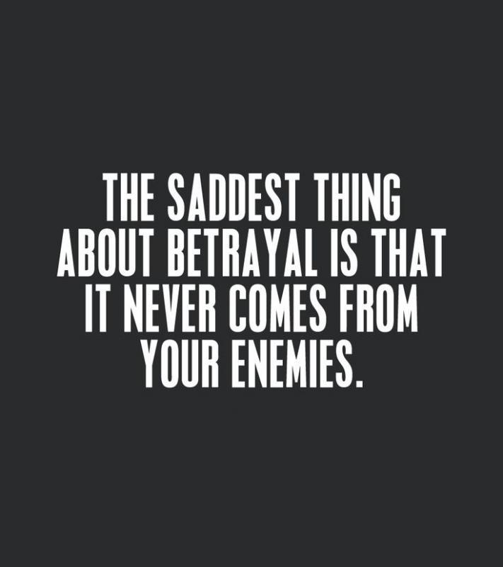 The saddest thing about betrayal is that it never comes from your enemies Picture Quote #1